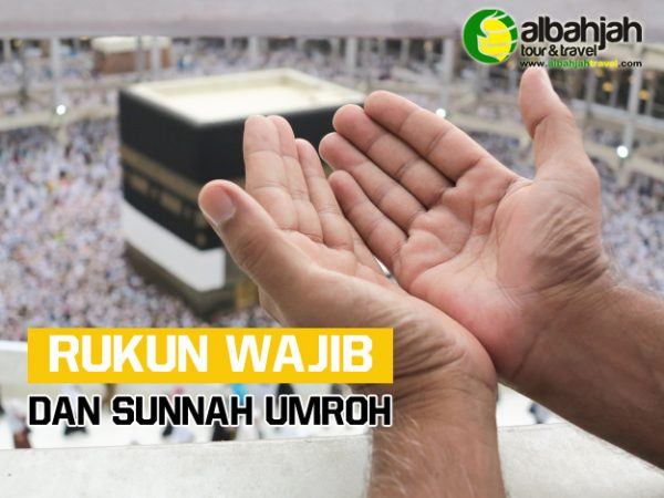 Rukun Wajib dan Sunnah Umroh